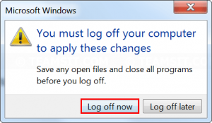 Log off to apply changes
